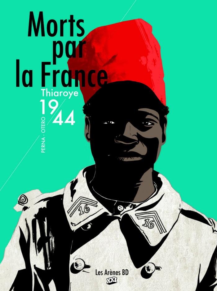 """BD """"Morts par la France"""" de Pat Perna et Nicolas Otero sur le massacre de Thiaroye au Sénégal en 1944"""