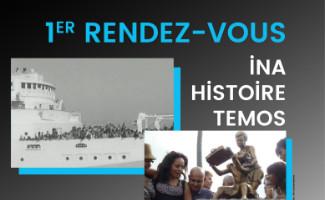 Rendez-vous Histoire INA-TEMOS