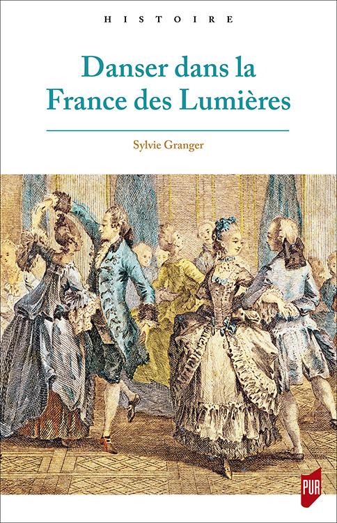 Danser dans la France des Lumières