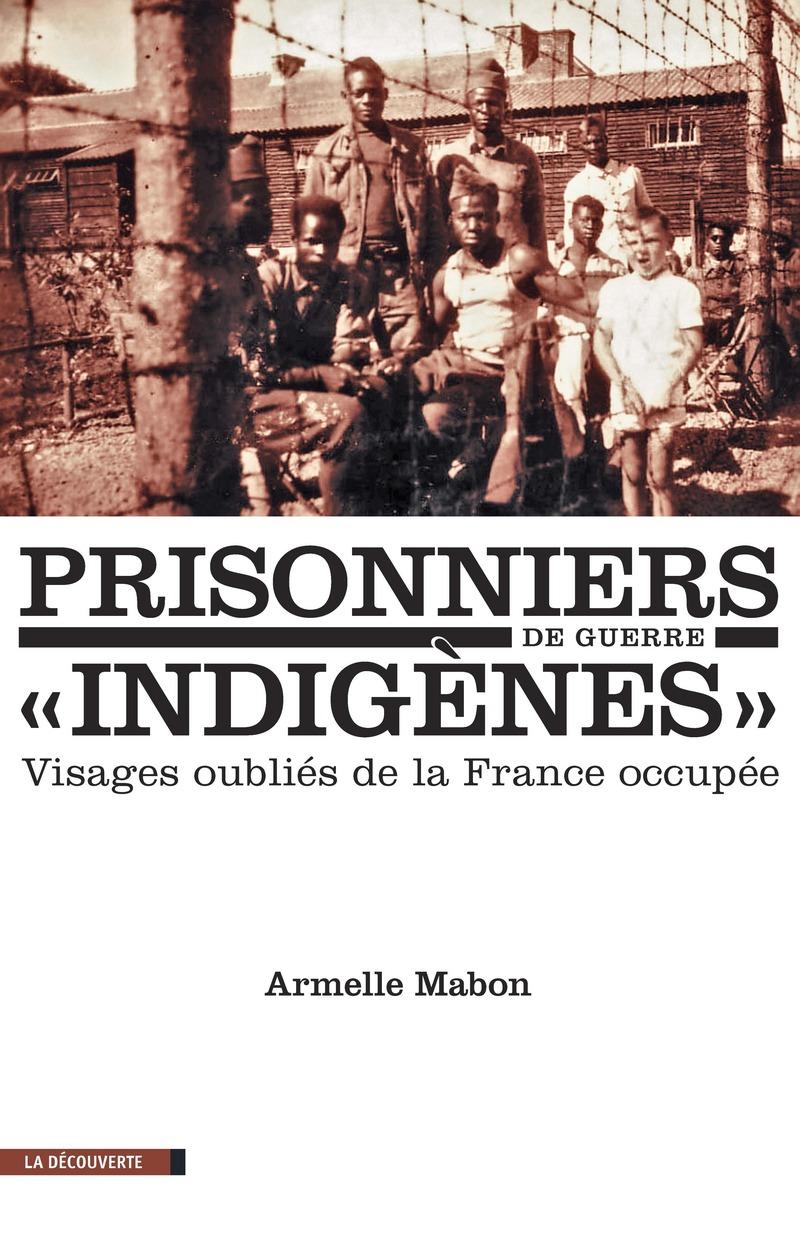 """Couverture du livre Prisonniers de guerre """"indigènes"""""""