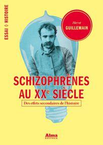 Couverture du livre Schizophrènes au XXe siècle